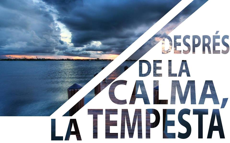 Després de la calma, la tempesta