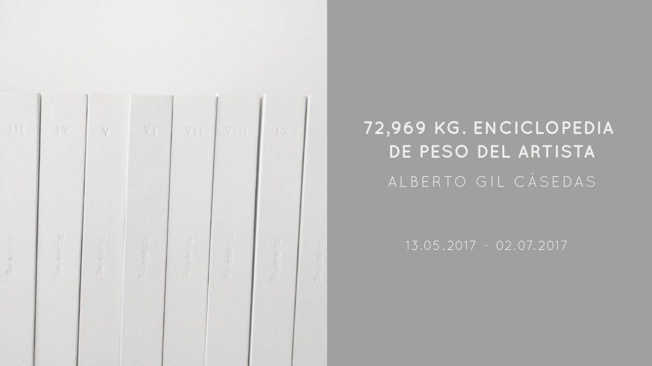 """""""72,969 kg. Enciclopedia de peso del artista"""" d'Alberto Gil"""