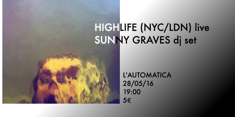 Highlife  (NYC LDN) – Concierto