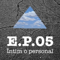 E.P. 05. Íntim o personal