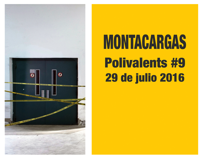 Polivalents #9 – Montacargas