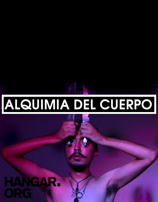 [ Activitats i tallers ] Alquímia del Cos. Taller intensiu de performance i art del cos a càrrec de l'artista mexicà Felipe Osornio