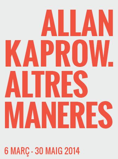 Allan Kaprow. Altres maneres
