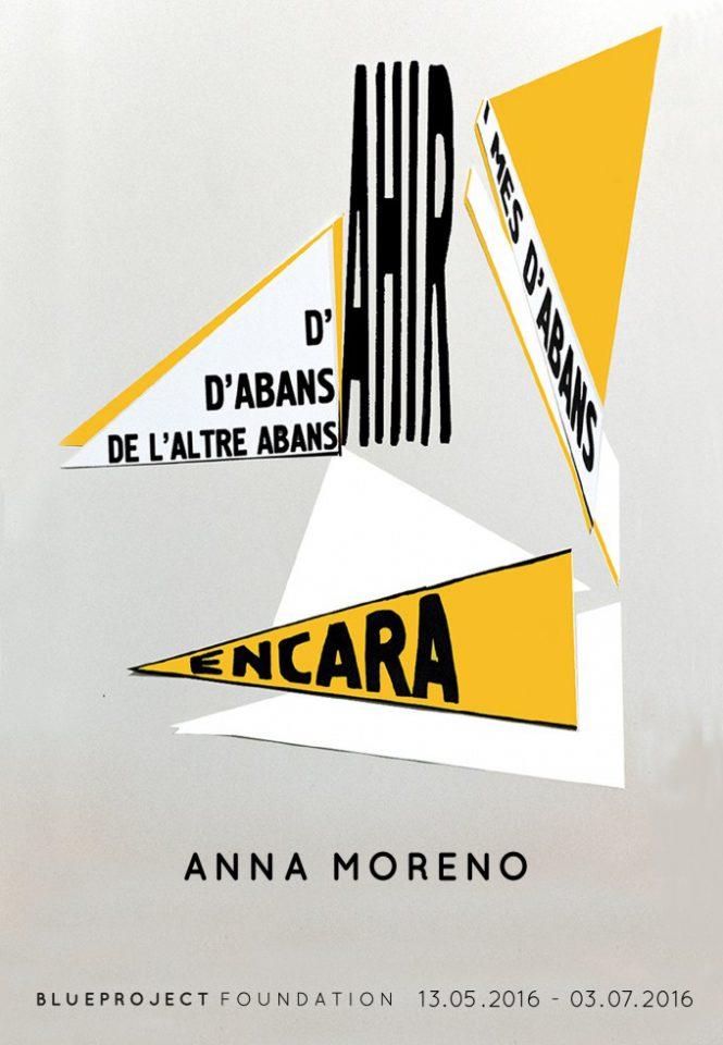 """""""D'ahir d'abans d'ahir de l'altre abans d'ahir i més d'abans encara"""" d'Anna Moreno"""