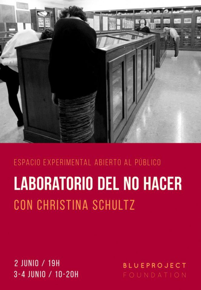 """Laboratori del No Fer"" amb Christina Schultz"