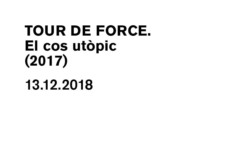 JOAN MOREY – COL·LAPSE – TOUR DE FORCE. Màquina desitjant, màquina de treball