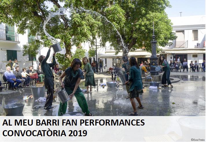Convocatòria Al meu barri fan performances 2019