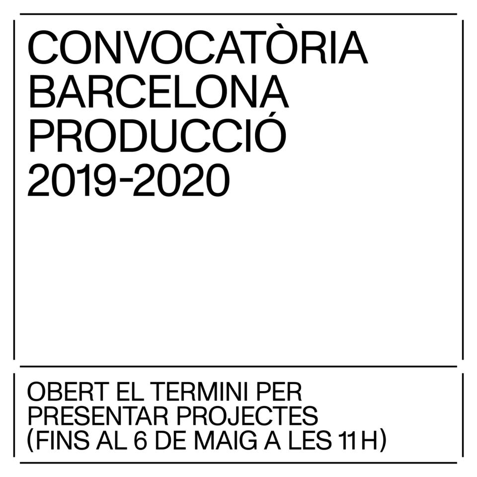 Oberta la convocatòria BARCELONA PRODUCCIÓ 2019-2020