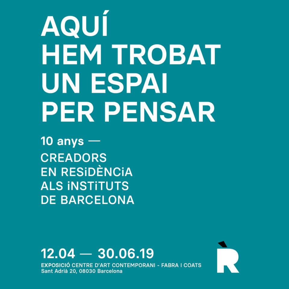 Aquí hem trobat un espai per pensar (10 anys – Creadors en RESiDÈNCiA als instituts de Barcelona)