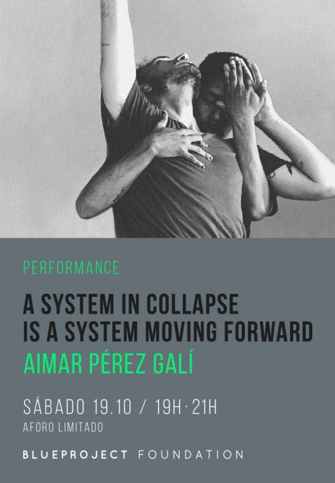 A SYSTEM IN COLLAPSE IS A SYSTEM MOVING FORWARD – AIMAR PÉREZ GALÍ