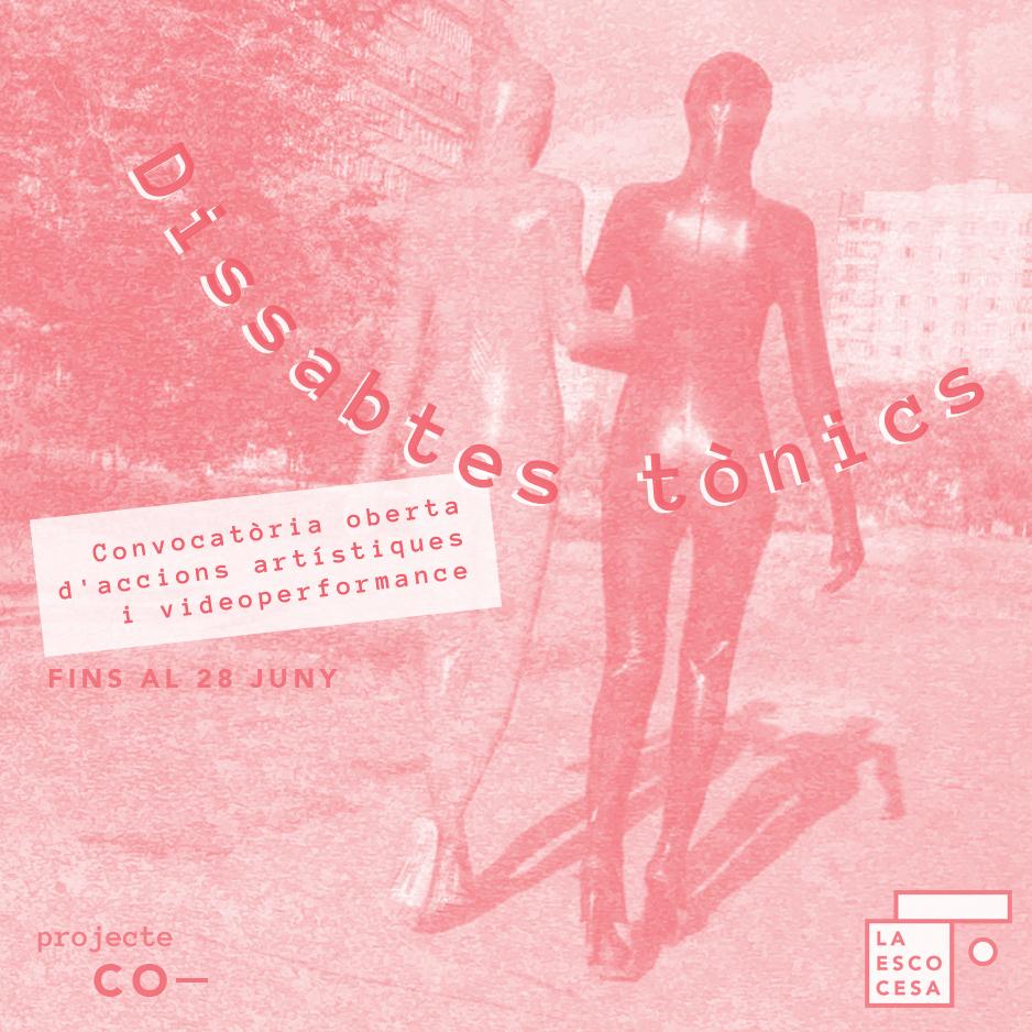 Dissabtes tònics Convocatòria oberta d'accions artístiques i videoperformance.