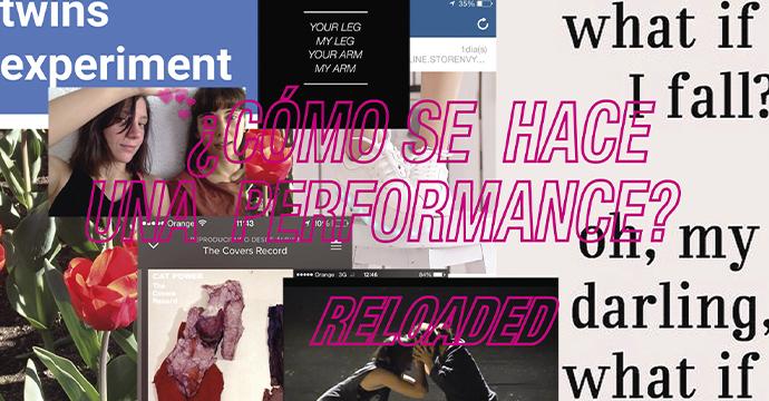 ¿CÓMO SE HACE UNA PERFORMANCE? reloaded | Twins experiment