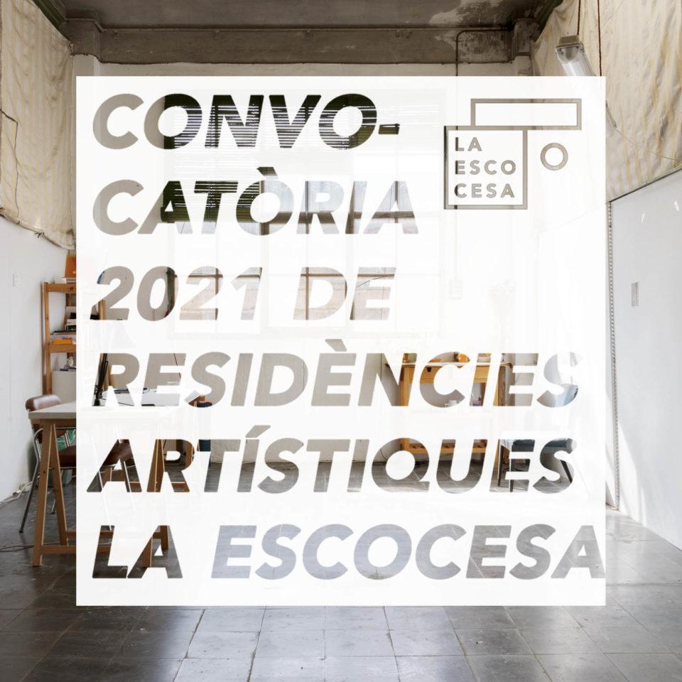 SESSIÓ INFORMATIVA ONLINE. CONVOCATÒRIA 2021 DE RESIDÈNCIES ARTÍSTIQUES A LA ESCOCESA
