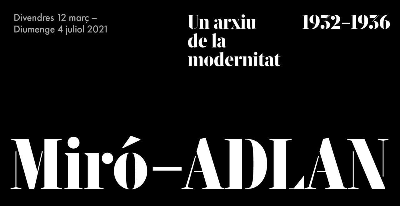 Miró-ADLAN. Un arxiu de la modernitat (1932-1936)