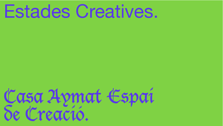 CONVOCATÒRIA ESTADES CREATIVES 2021-2022 – CASA AYMAT