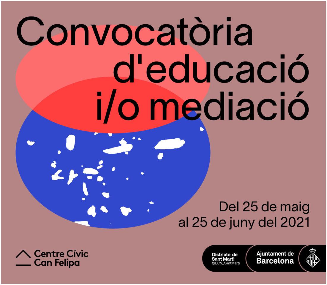 CONVOCATÒRIA D'EDUCACIÓ I/O MEDIACIÓ